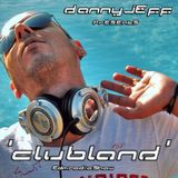 Danny Jeff  'ClubLand' episode 232