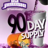 DJ Juanski presents The 90 Day Supply Vol 2