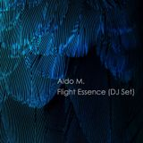 Aldo M. - Flight Essence (DJ Set)