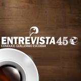 PROGRAMA ENTREVISTA 45 (FIMP)