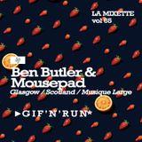 LAMIXETTE#65 BEN BUTLER & MOUSEPAD
