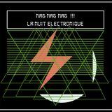 ϟ ϟ LA NUIT ELECTRONIQUE - NAG NAG NAG Nº II ϟ ϟ