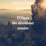 Adam Adapter presents: 115 bpm - The Downbeat Session (03_2014)
