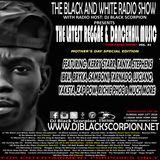 The Latest Reggae & Dancehall Music on The Black and White Radio Show Vol. 91 (5-13-18)