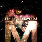 Project Mayhem - In my head (Spring 2014 mix - full)
