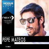 NEXT // Vicious Radio // Podcast 021 by PEPE MATEOS