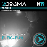 Elek-Fun – Techno Live Set // Dogma Techno Podcast [May 2014]