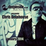DEEPINSIDE presents CHRIS DELAHOUSE (January 2014)
