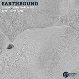 Earthbound 19th March 2017