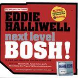 Eddie Halliwell - bosh! next level