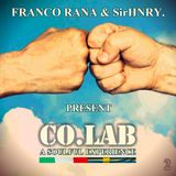 "Franco Rana & SirHNRY. Present: Co.Lab ""A Soulful Experience"" 2"