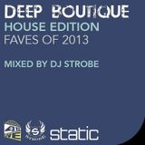 DJ Strobe - Deep Boutique - House Edition - Faves From 2013
