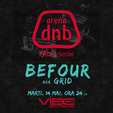 Arena-dnb-radio-show-vibe-fm-mixed-by-BEFOUR-14-mai-2013