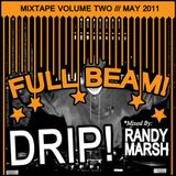 FULL BEAM! Mixtape Vol 2. Mixed By Randy Marsh