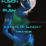 Fusion & Rush - A State of Sunday Trance Mix