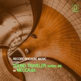 Sound Traveler Series #8 ft. Mecca:83