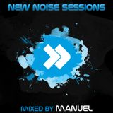 New Noise Sessions 2014 Part 2 - Mixed by Manuel
