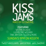 KISS JAMS MIXED BY DJ SWERVE 24APR16