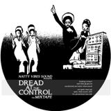 """""""Dread At The Control - The Mixtape"""" by Natty Vibes Sound"""