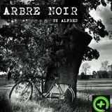 - ARBRE NOIR - BY ALFRED