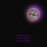 Doncast #14 :: John Object - live @ OFF SET web party