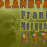 Planeta FrankMarques #17 25Maio2011