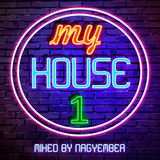 My House 1 - House mix by Nagyember