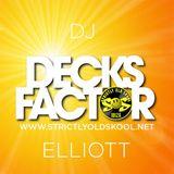 Decks Factor Ibiza 48. Elliot