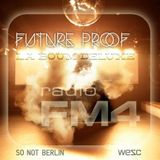 Future Proof @ FM4 La Boum Deluxe
