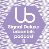 Signal Deluxe Podcast 4 Urbanbits 2014