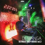 Dj Manga Ultimate Deep House vol.3