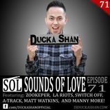 Ducka Shan - Sounds of Love Ep.71