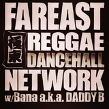 Far East Reggae Dancehall Network JUNE
