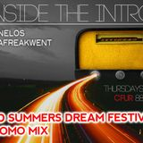 Inside The Intro - MidSummer Festival Promo - Nelos + Craig Stearns - 2014/06/26