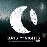 DAYS like NIGHTS 058 - Thuishaven Amsterdam 10HRS, Part 2