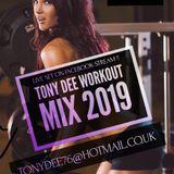 tonydee workout mix 2019