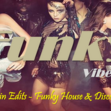 Funky Vibes UK Guest Mix #1 - Chuggin Edits - Funky House & Disco Mix (Free Download)