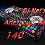 DJ Net's Afterhours Mix 140
