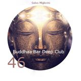 Buddhaa Bar Deep Club 46