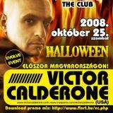 Victor Calderone, Chaab, Chriss, Dandy - Live @ Flört Club, Siófok (2008.10.25)