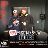 @DJDUBL - #NewMusicMixshow w/ special guest, Wu Tang Clan's @MathematicsWU (16.01.18)