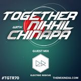 Together With Nikhil Chinapa #TGTR70