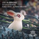 Lee Burridge - Robot Heart, Burning Man (2015)