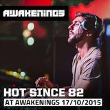 Hot Since 82 live @ Awakenings presents Joris Voorn & Friends (ADE 2015) - 17-10-2015