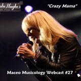 Maceo Musicology Webcast #27 (The Rock Funk of Lulu Hughes)