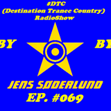 #DTC (Destination Trance Country) RadioShow 069 (@MIP Radio, 07.03.2018)