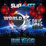 Slipmatt - World Of Rave #281