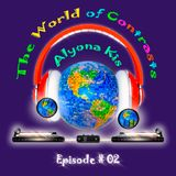 The World of Contrasts Episode #02 by Alyona Kis