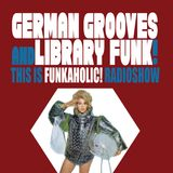 this is FUNKAHOLIC! RADIOSHOW german grooves & library funk special HOUR 1