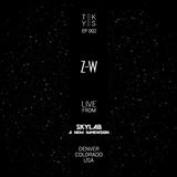 TEK-YES :: EP002 :: Z-W live from Skylab, Denver